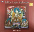 Buddhist Longlife Supplications】Metok Lhadon/ヨガ・瞑想・ヒーリング・チベット仏教